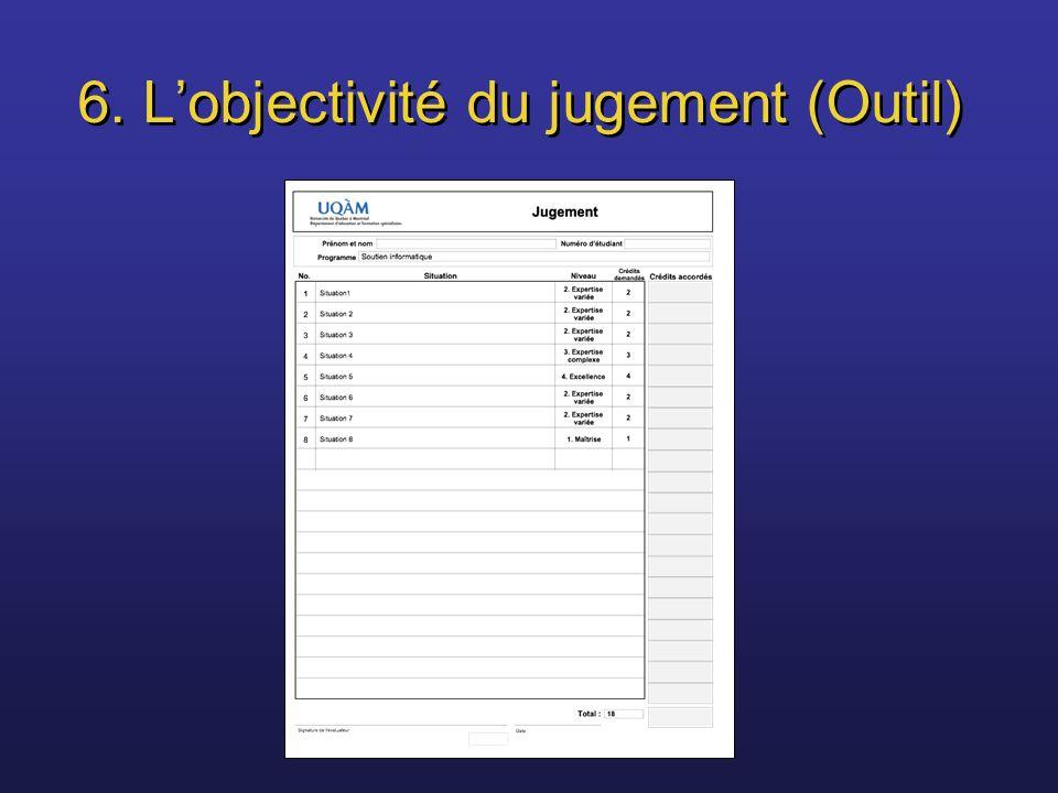 6. Lobjectivité du jugement (Outil)