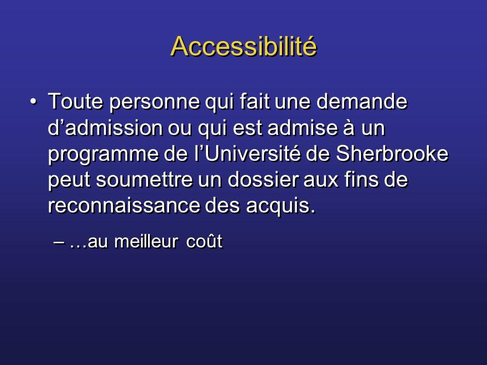 Accessibilité Toute personne qui fait une demande dadmission ou qui est admise à un programme de lUniversité de Sherbrooke peut soumettre un dossier a