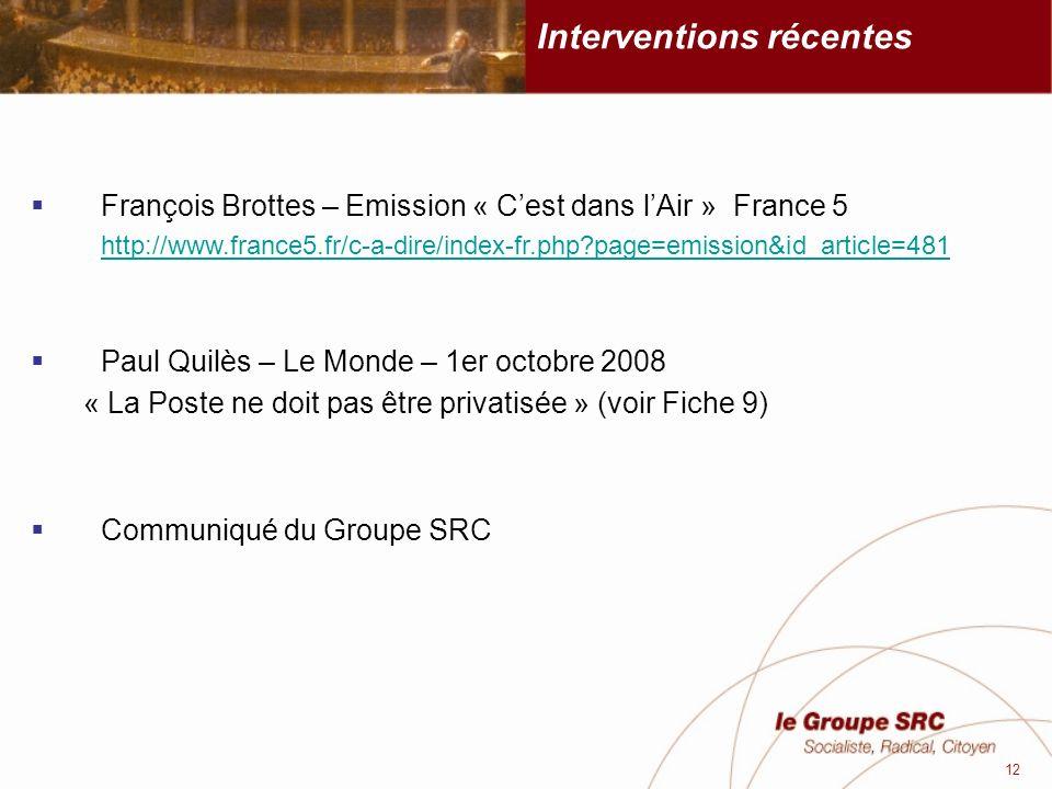 Interventions récentes François Brottes – Emission « Cest dans lAir » France 5 http://www.france5.fr/c-a-dire/index-fr.php?page=emission&id_article=48