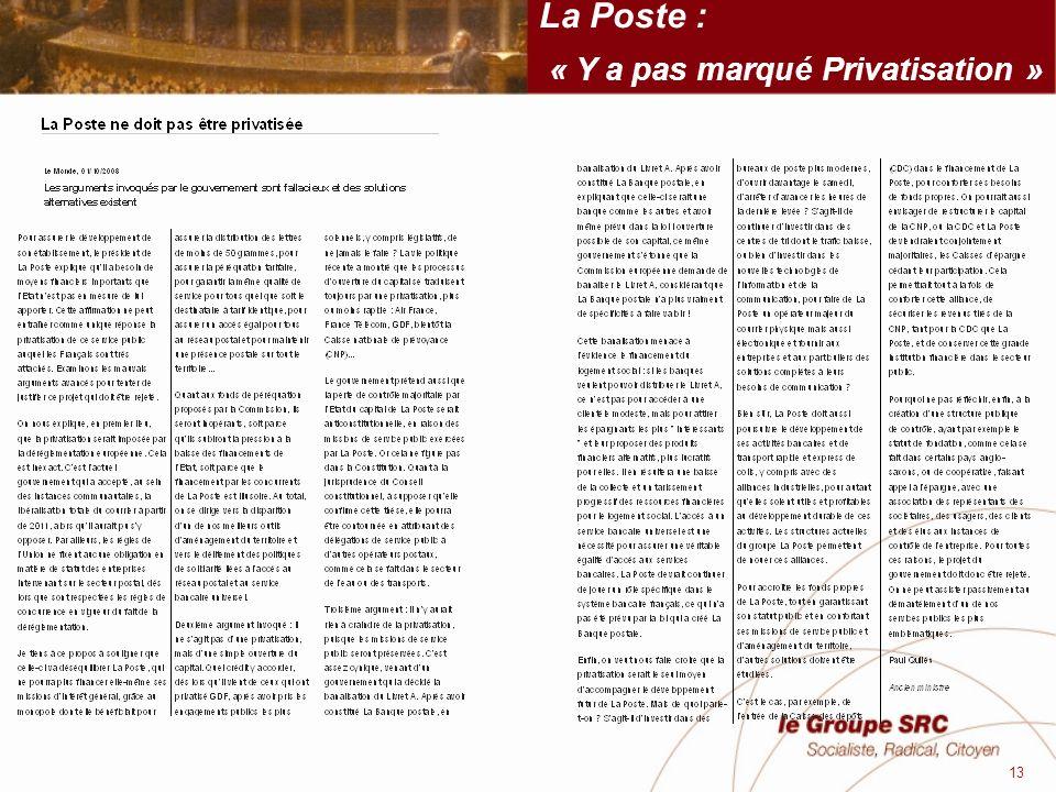 La Poste : « Y a pas marqué Privatisation » 13
