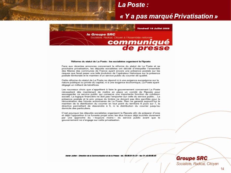 La Poste : « Y a pas marqué Privatisation » 14