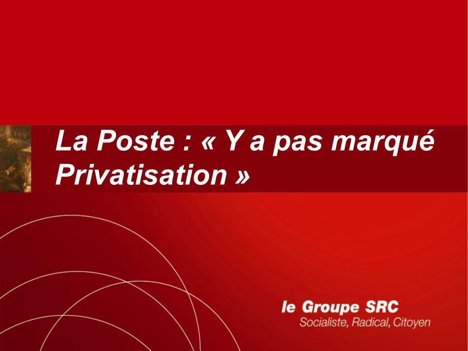 La Poste : « Y a pas marqué Privatisation »