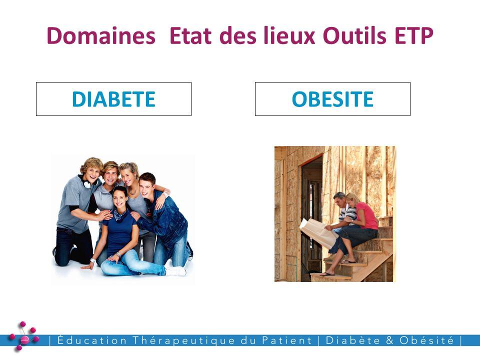 Domaines Etat des lieux Outils ETP 6 DIABETEOBESITE
