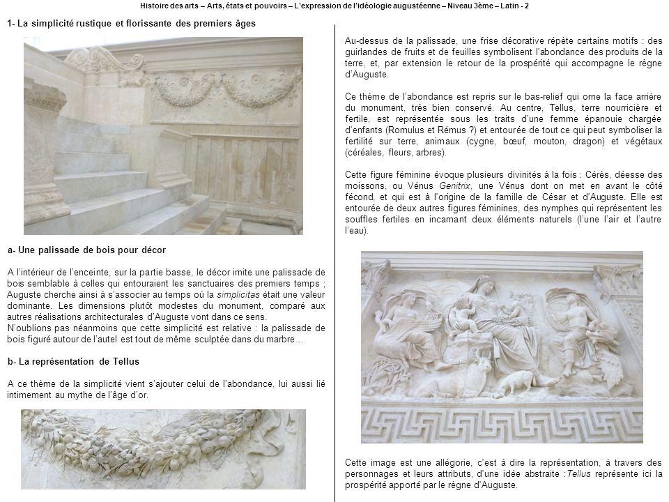 1- La simplicité rustique et florissante des premiers âges Histoire des arts – Arts, états et pouvoirs – Lexpression de lidéologie augustéenne – Nivea