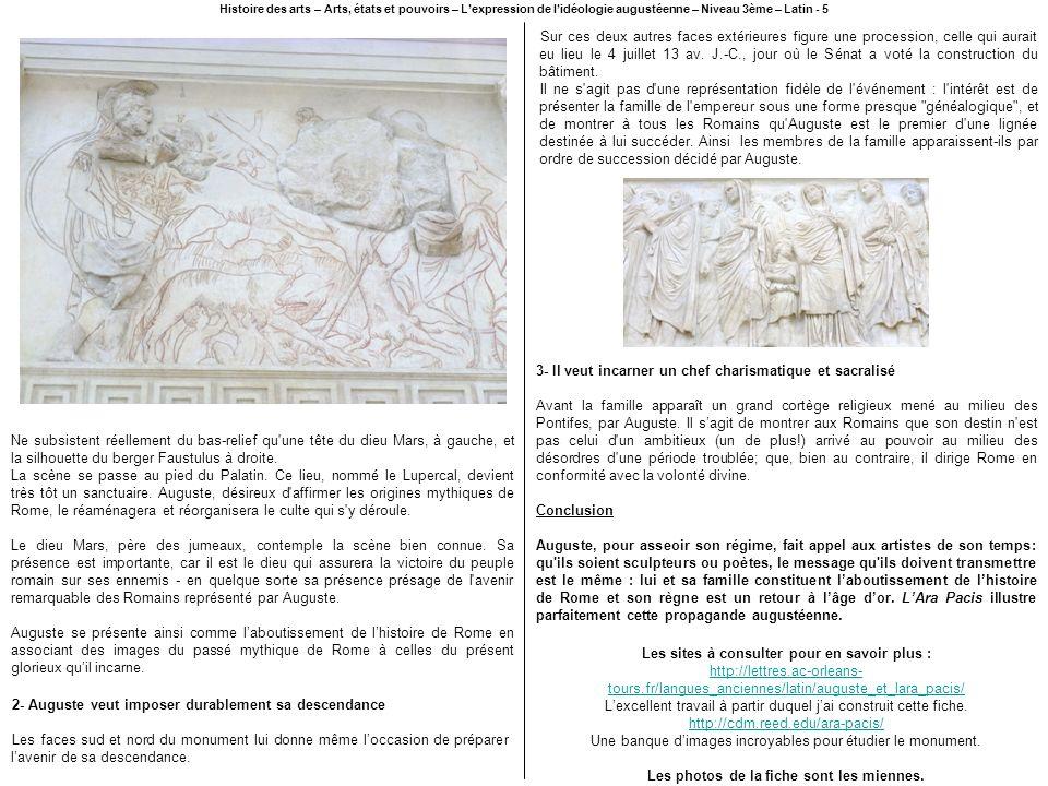 Histoire des arts – Arts, états et pouvoirs – Lexpression de lidéologie augustéenne – Niveau 3ème – Latin - 5 Ne subsistent réellement du bas-relief q
