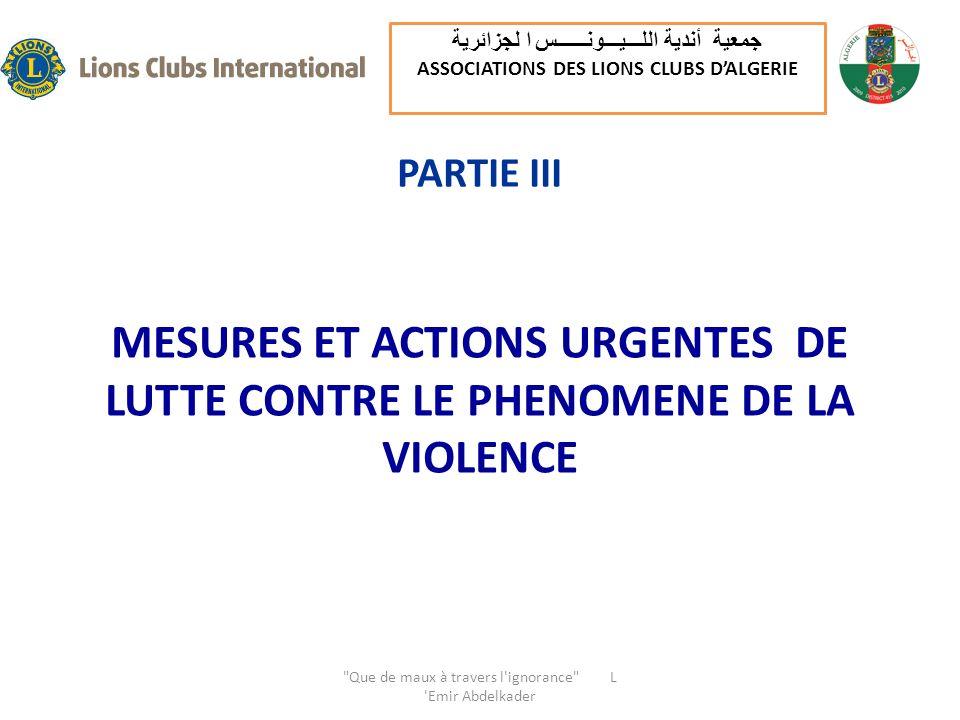 MESURES ET ACTIONS URGENTES DE LUTTE CONTRE LE PHENOMENE DE LA VIOLENCE PARTIE III