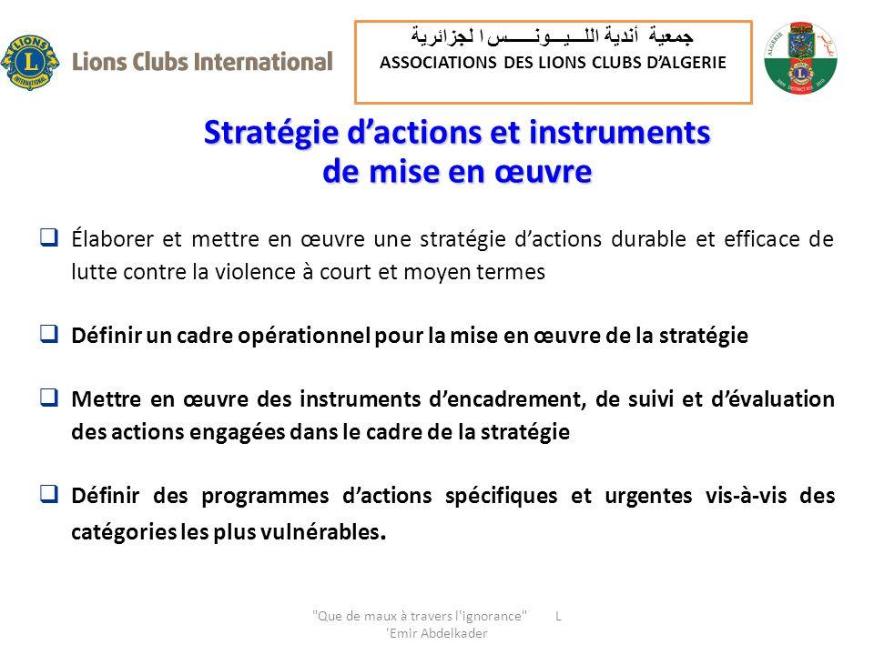 Stratégie dactions et instruments de mise en œuvre Élaborer et mettre en œuvre une stratégie dactions durable et efficace de lutte contre la violence