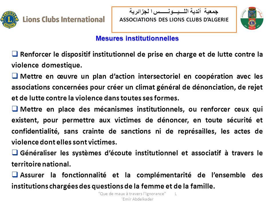 Mesures institutionnelles Renforcer le dispositif institutionnel de prise en charge et de lutte contre la violence domestique. Mettre en œuvre un plan