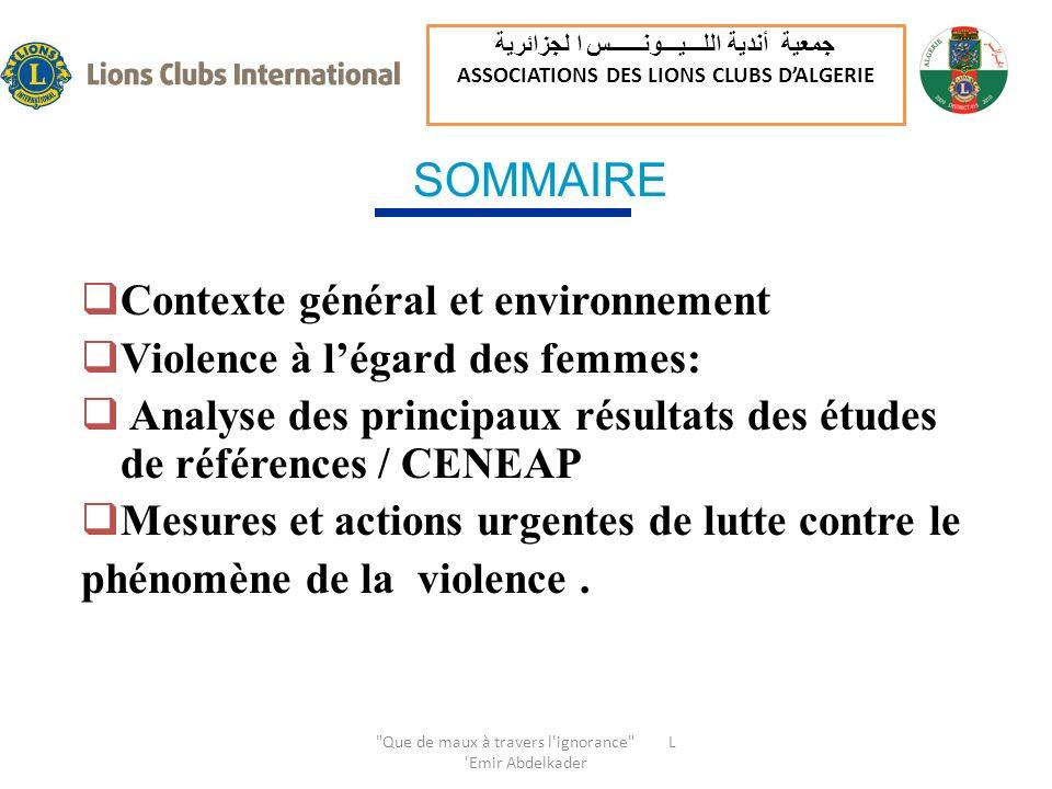 Contexte général et environnement Violence à légard des femmes: Analyse des principaux résultats des études de références / CENEAP Mesures et actions urgentes de lutte contre le phénomène de la violence.