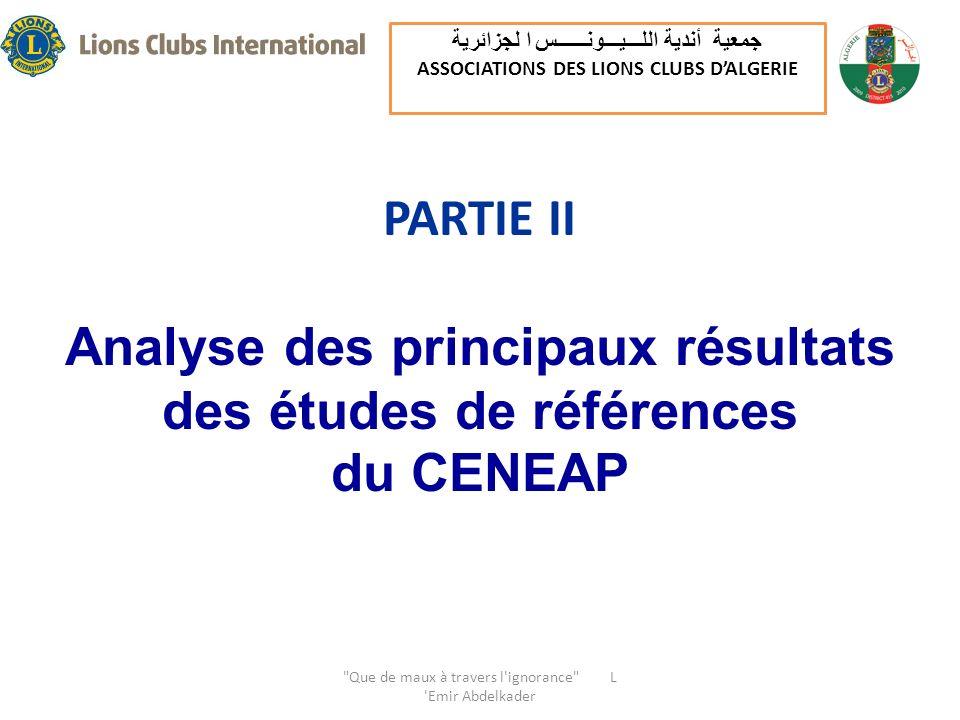 PARTIE II Analyse des principaux résultats des études de références du CENEAP