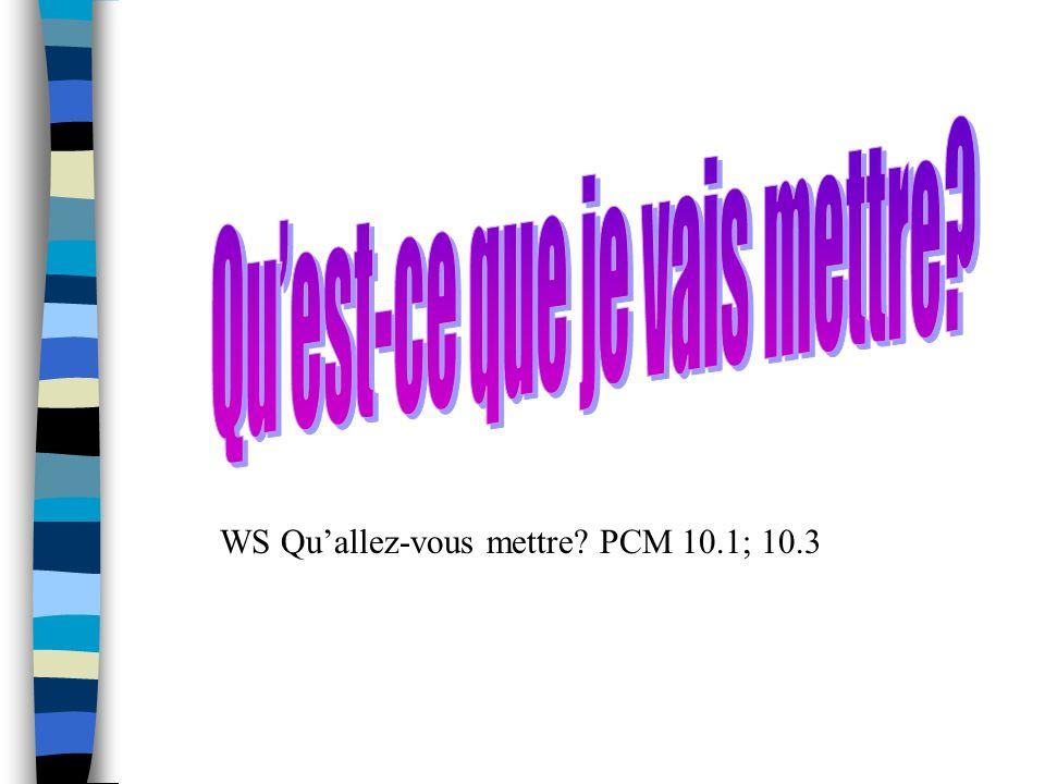 WS Quallez-vous mettre PCM 10.1; 10.3