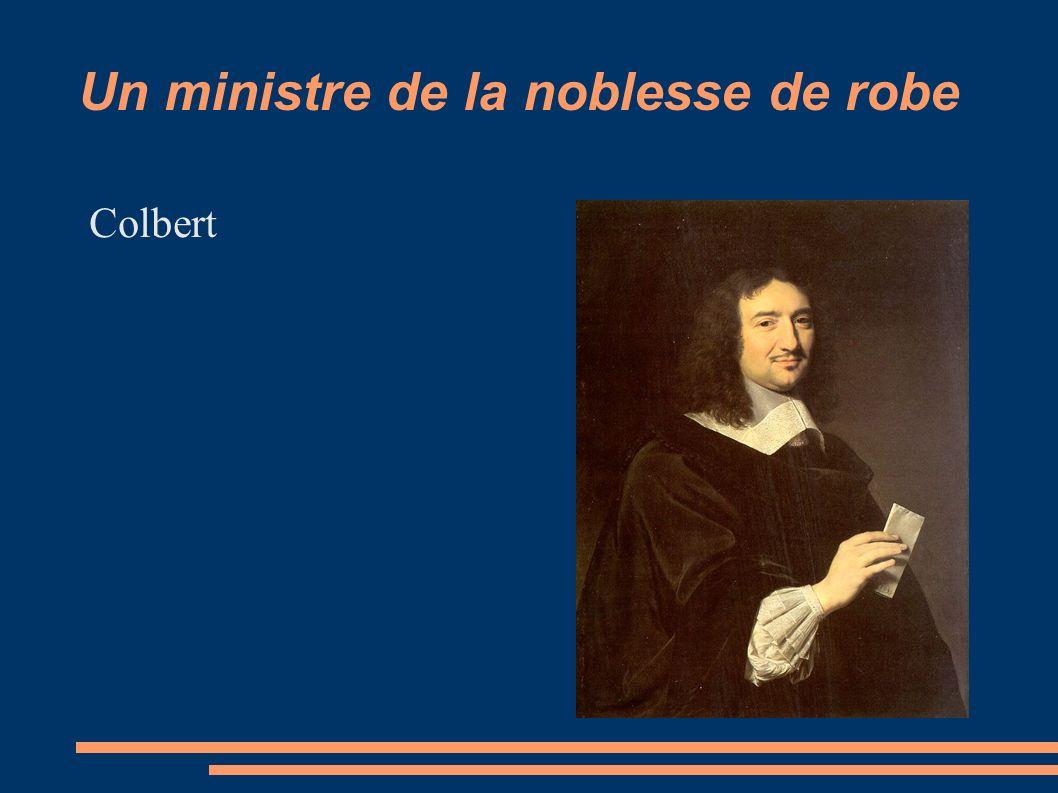 Un ministre de la noblesse de robe Colbert