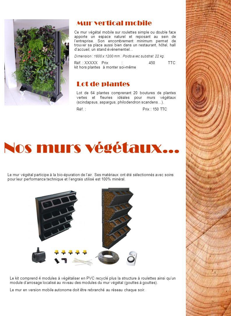 Nos murs végétaux… Ce mur végétal mobile sur roulettes simple ou double face apporte un espace naturel et reposant au sein de lentreprise. Son encombr