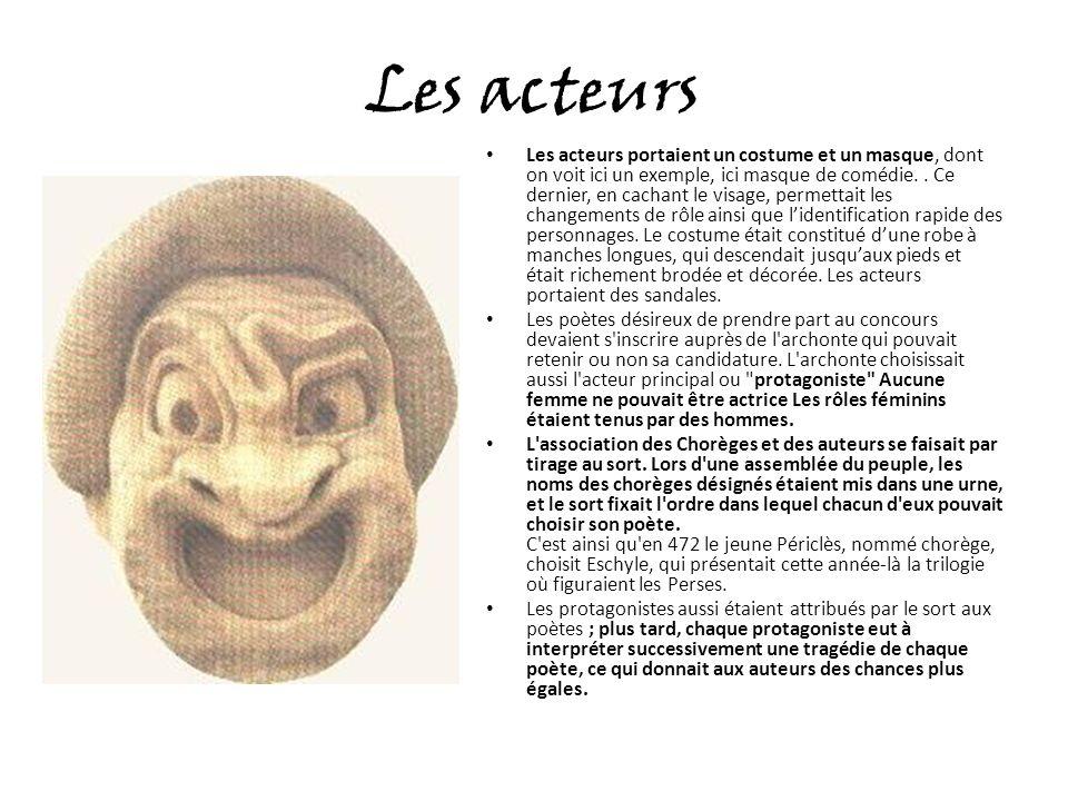 Les acteurs Les acteurs portaient un costume et un masque, dont on voit ici un exemple, ici masque de comédie..