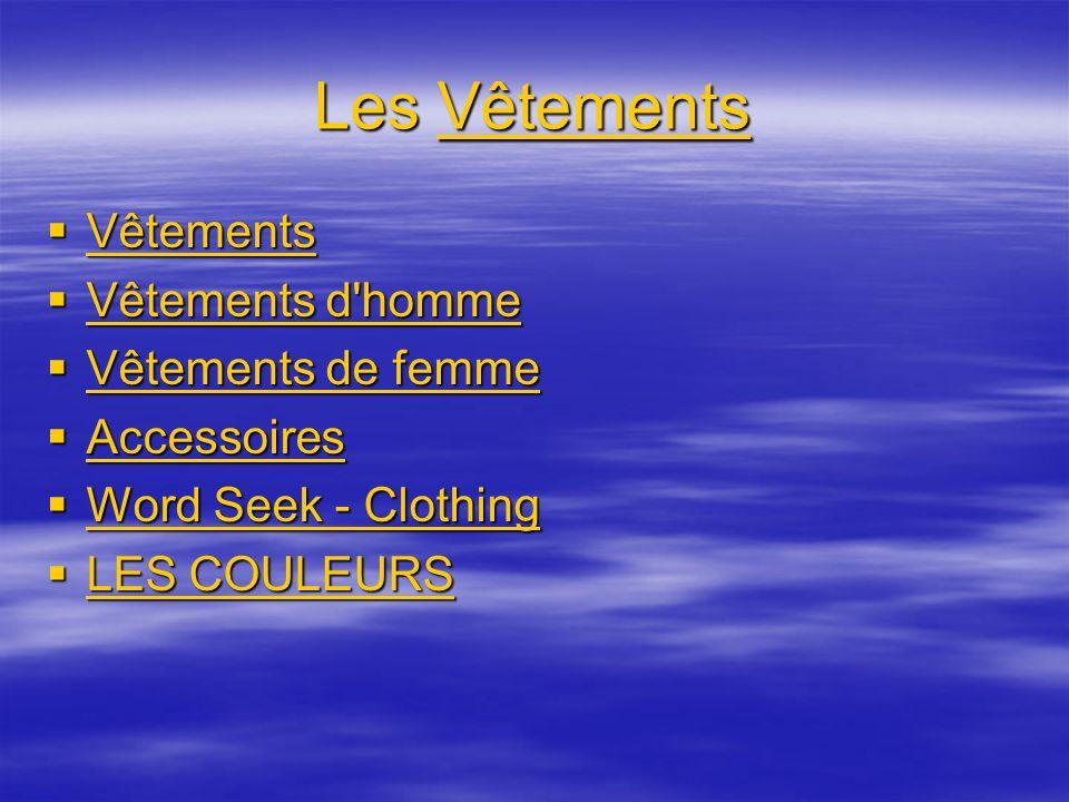 Les Vêtements Vêtements Vêtements Vêtements Vêtements Vêtements d'homme Vêtements d'homme Vêtements d'homme Vêtements d'homme Vêtements de femme Vêtem