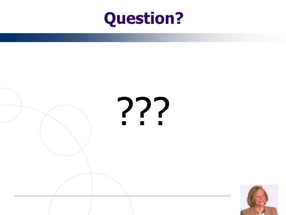 Question? ???