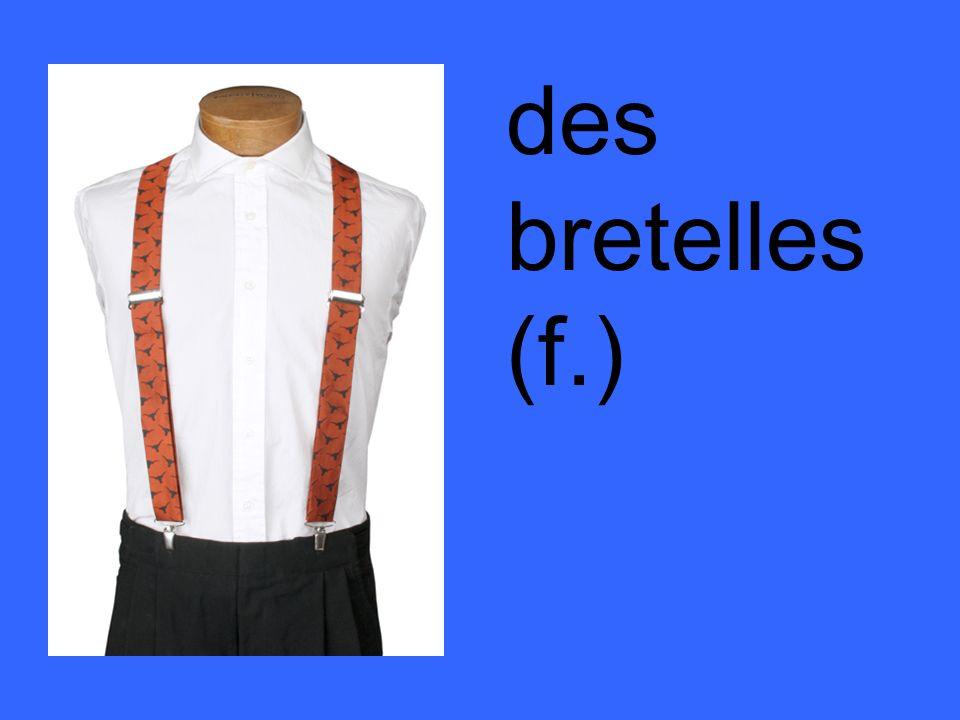 des bretelles (f.)