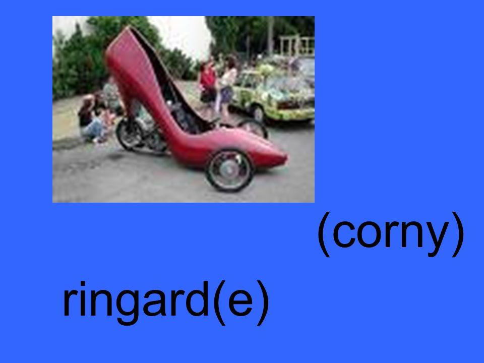 (corny) ringard(e)