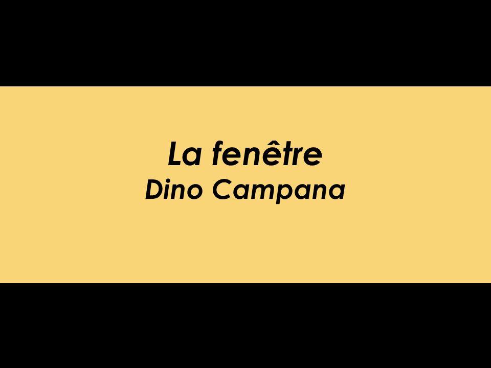 La fenêtre Dino Campana