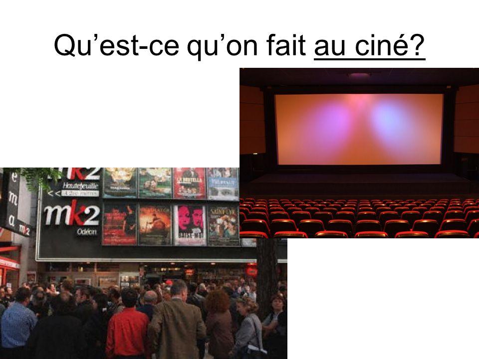Quest-ce quon fait au ciné?