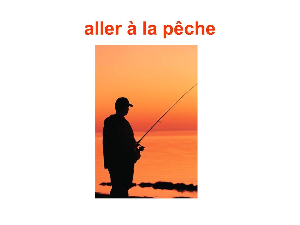 aller à la pêche