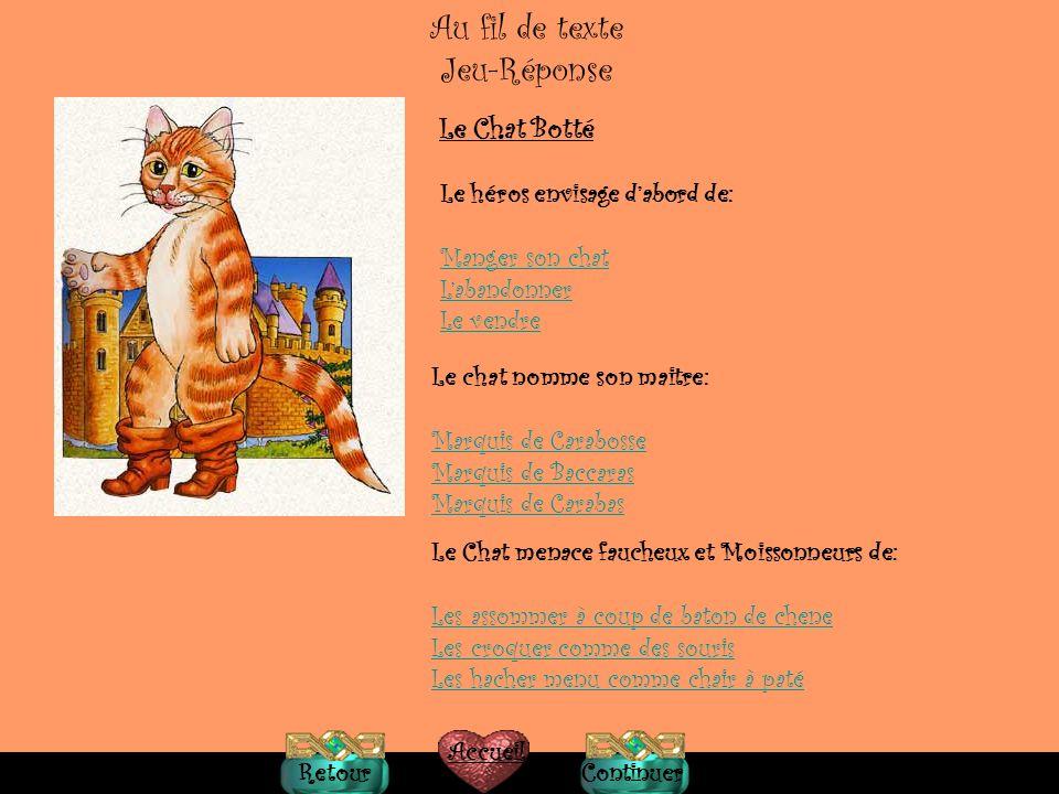 Petit Glossaire Blé=grano Meunier=mugnaio Ane=asino B G Le Chat Botté Partages=divisioni Manchon=manicotto Bottes=stivali Broussailles,= rovi Garenne