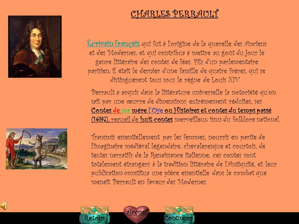 I-Charles Perrault II-Contes de ma mère loye Le chat botté Le petit chaperon rouge Glossaire Video Il y avait une fois... Contes de ma mère l0ye Au fi