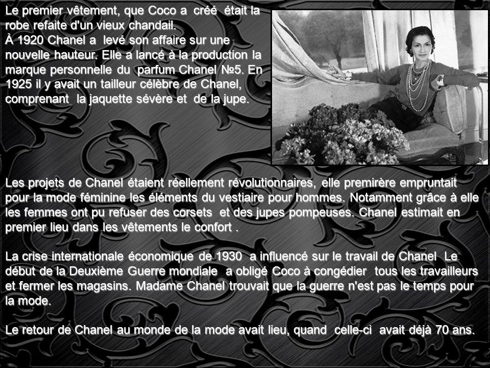 L histoire du développement de la companie: 1910 - L ouverture de la première boutique de chapeaux la Mode de Chanel à Paris.