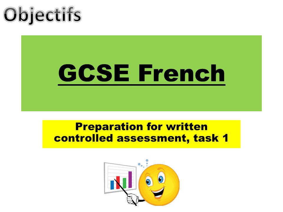 GCSE French Preparation for written controlled assessment, task 1