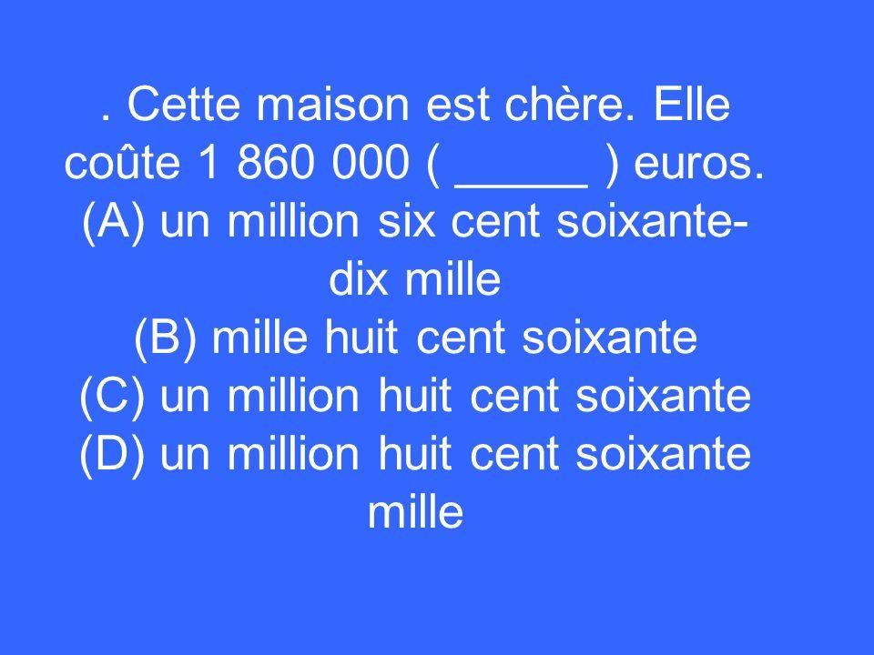 (D) un million huit cent soixante mille