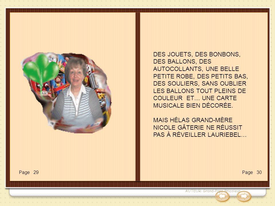 AUTEUR: Grand-Papa Bricoleur DES JOUETS, DES BONBONS, DES BALLONS, DES AUTOCOLLANTS, UNE BELLE PETITE ROBE, DES PETITS BAS, DES SOULIERS, SANS OUBLIER