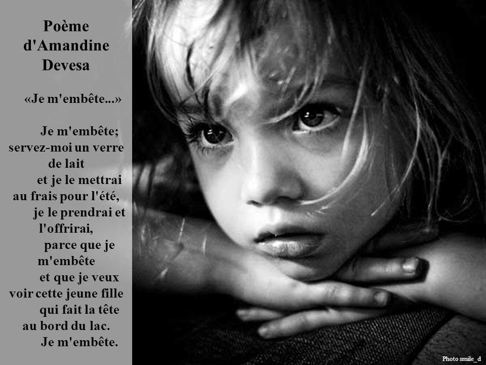 Poème d Amandine Debraine « Je membête » Je m'embête ; peignez-moi un jardin de fleurs, une cage en glycine et à l'intérieur une fontaine où l'eau éti