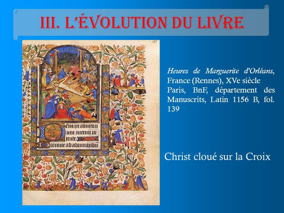 III. Lévolution du livre Heures de Marguerite d'Orléans, France (Rennes), XVe siècle Paris, BnF, département des Manuscrits, Latin 1156 B, fol. 139 Ch