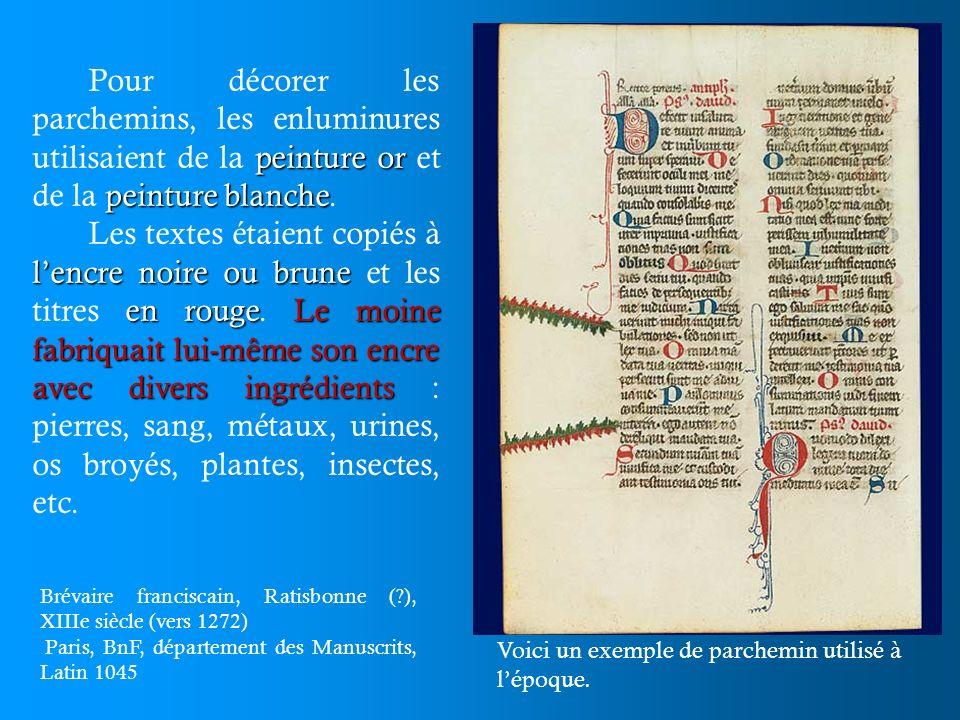 Lenluminure enluminésorné de superbe illustrations Les manuscrits que rédigeaient les moines étaient très souvent enluminés, c est-à-dire orné de superbe illustrations.