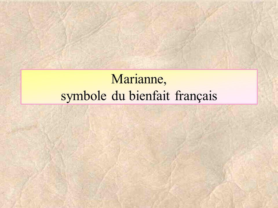 Marianne, symbole du bienfait français