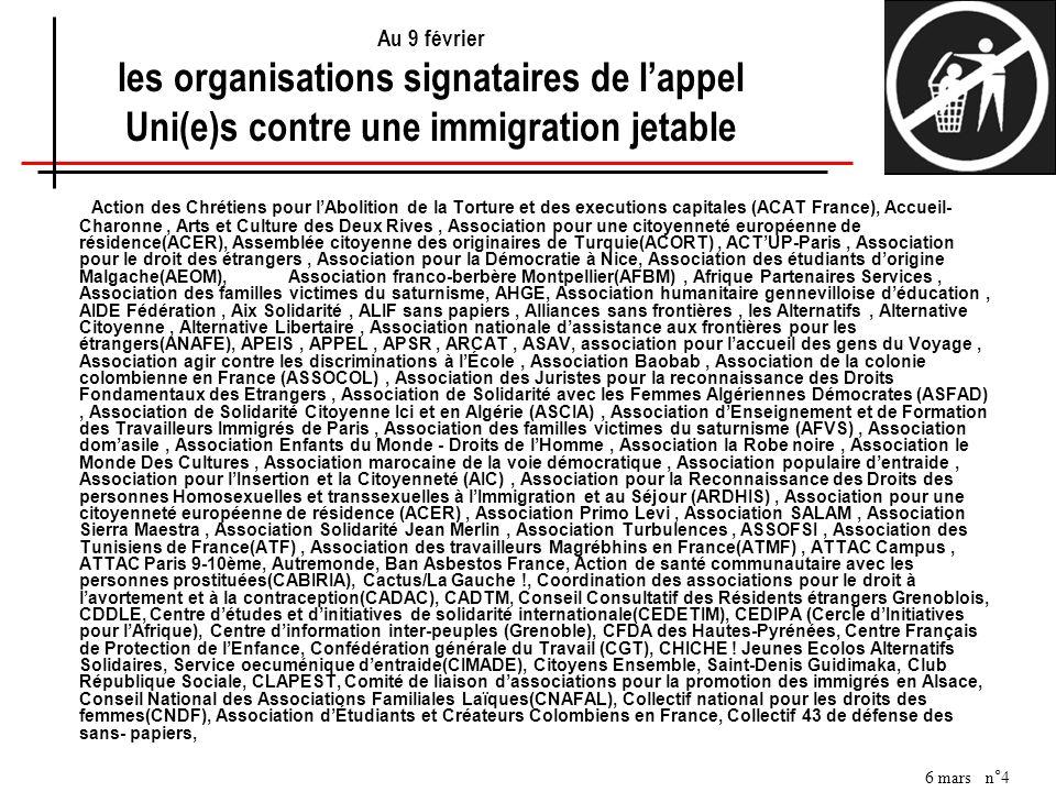 6 mars n°4 Au 9 février les organisations signataires de lappel Uni(e)s contre une immigration jetable Action des Chrétiens pour lAbolition de la Tort
