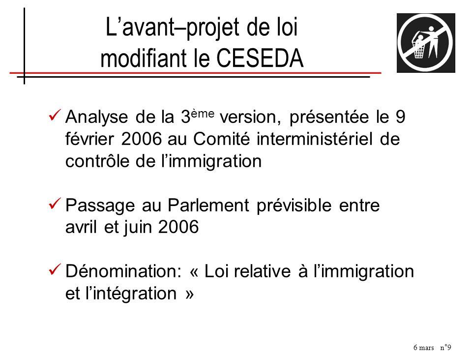 6 mars n°9 Lavant–projet de loi modifiant le CESEDA Analyse de la 3 ème version, présentée le 9 février 2006 au Comité interministériel de contrôle de