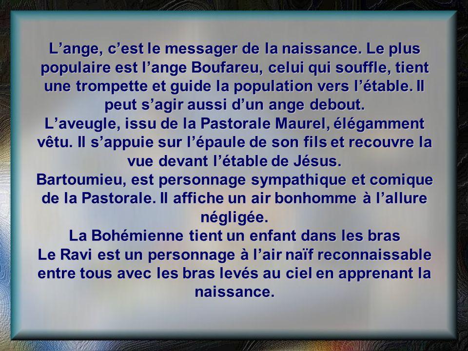 Lange, cest le messager de la naissance. Le plus populaire est lange Boufareu, celui qui souffle, tient une trompette et guide la population vers léta