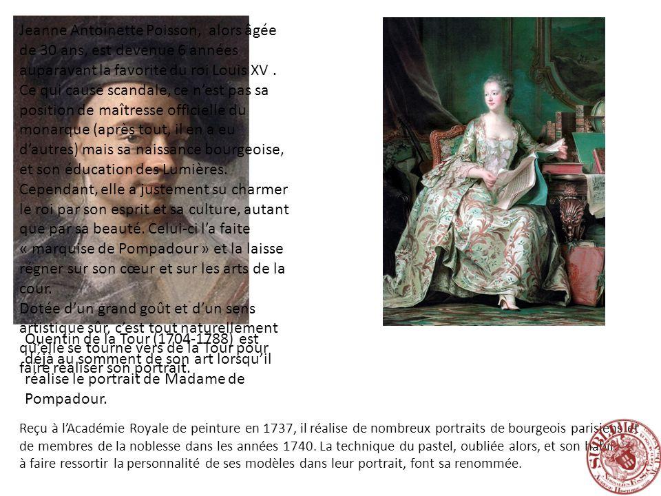 Quentin de la Tour (1704-1788) est déjà au somment de son art lorsquil réalise le portrait de Madame de Pompadour. Reçu à lAcadémie Royale de peinture