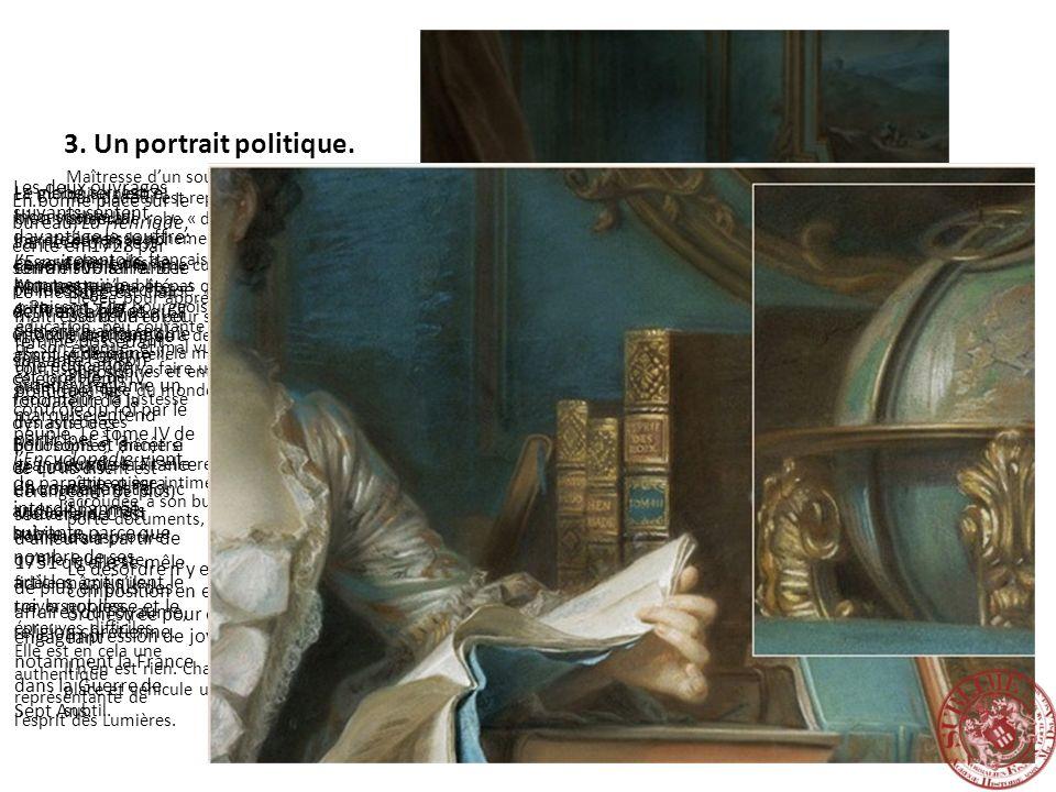 4.Un portrait de sensibilité: la marquise, amie des arts.