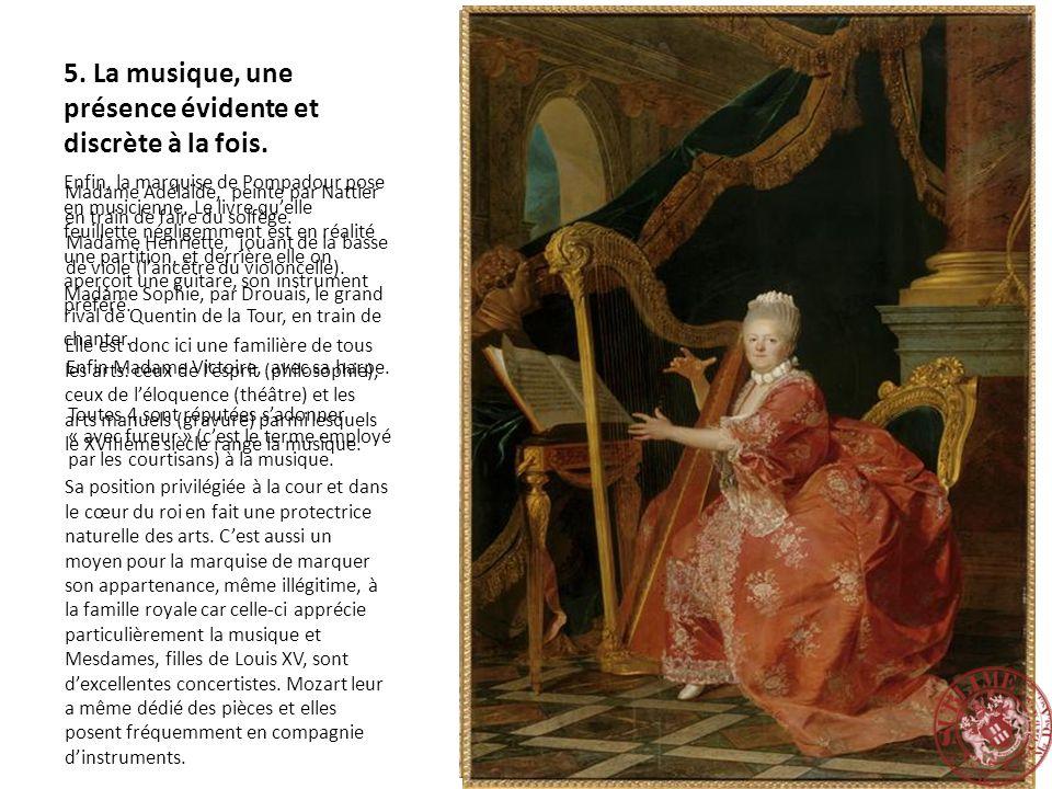 5. La musique, une présence évidente et discrète à la fois. Enfin, la marquise de Pompadour pose en musicienne. Le livre quelle feuillette négligemmen