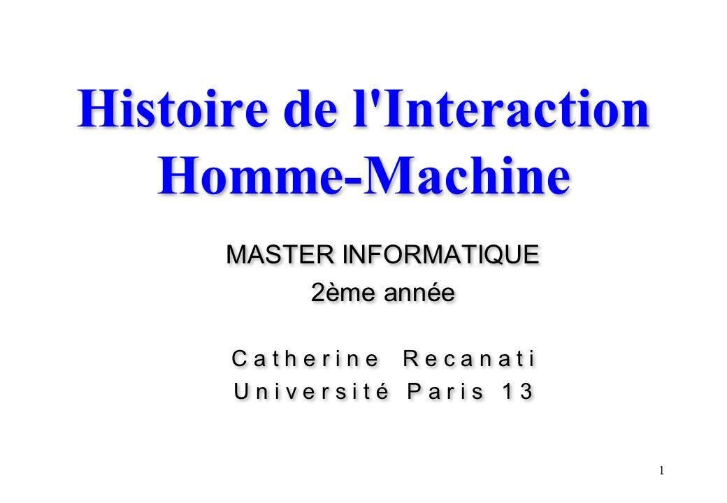 2 Histoire des technologies de l Interaction Homme–Machine D où la philosophie et les innovations de l IHM viennent-elles .