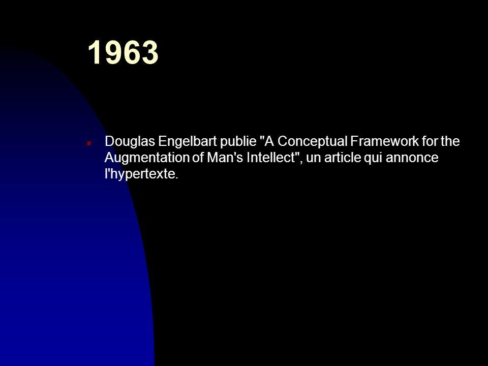 1963 n Douglas Engelbart publie