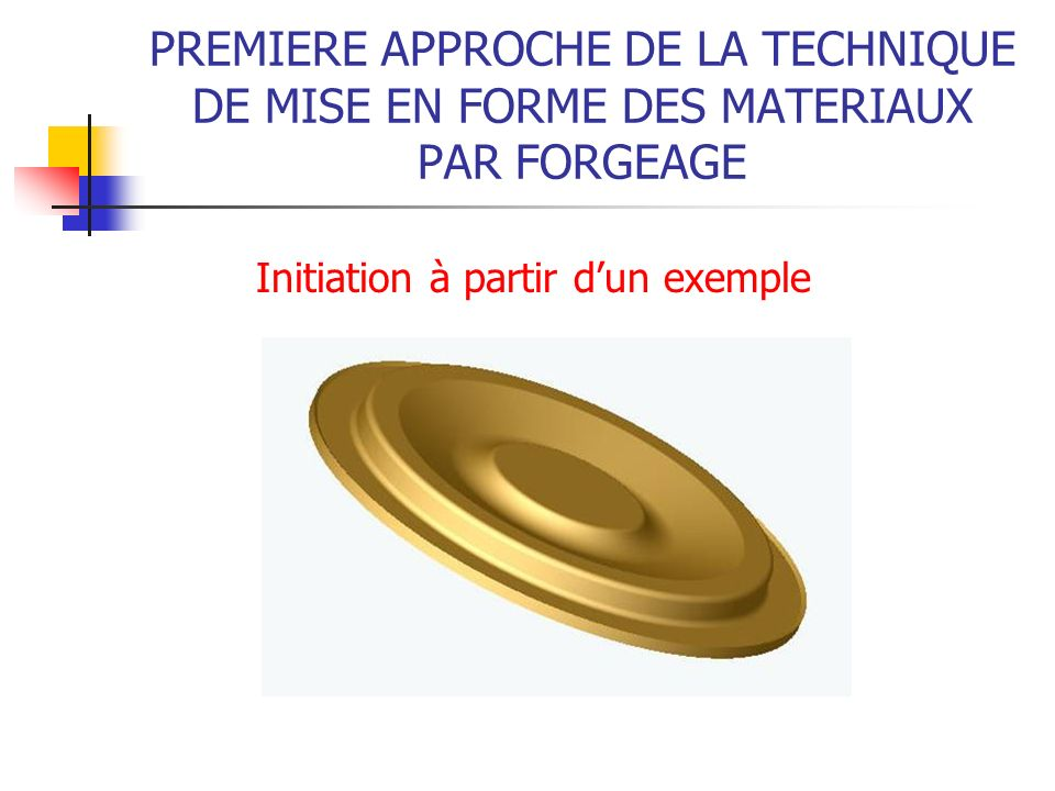 PRESSE DESTAMPAGE La machinePrincipe de fonctionnement