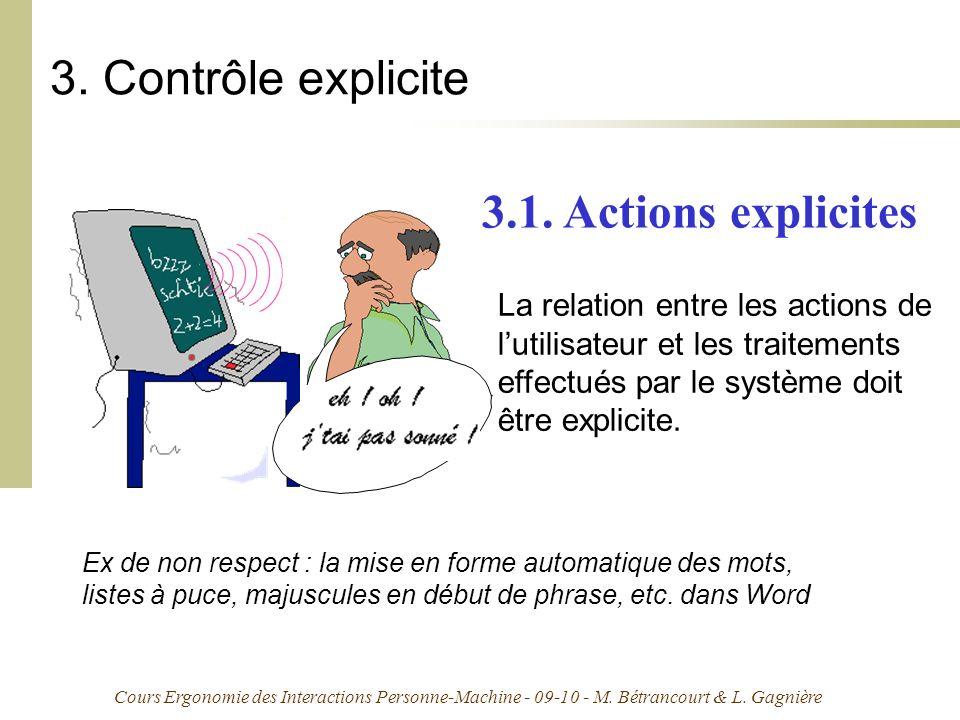 Cours Ergonomie des Interactions Personne-Machine - 09-10 - M. Bétrancourt & L. Gagnière 3. Contrôle explicite La relation entre les actions de lutili