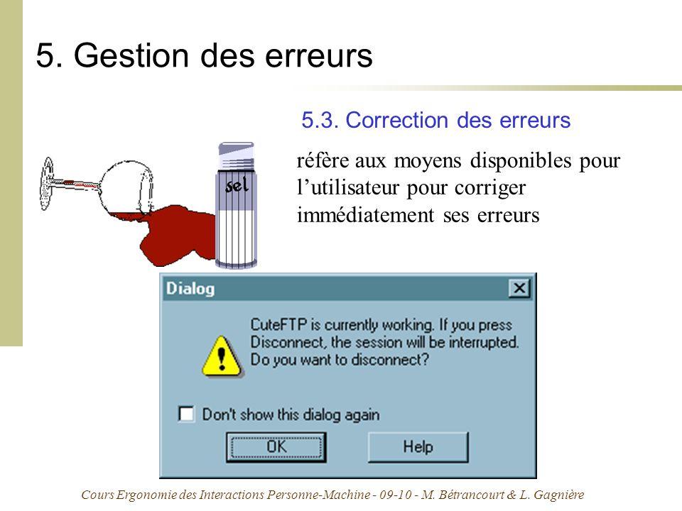 Cours Ergonomie des Interactions Personne-Machine - 09-10 - M. Bétrancourt & L. Gagnière 5. Gestion des erreurs 5.3. Correction des erreurs réfère aux