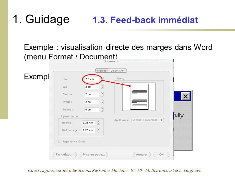 Cours Ergonomie des Interactions Personne-Machine - 09-10 - M. Bétrancourt & L. Gagnière 1. Guidage 1.3. Feed-back immédiat Exemple : visualisation di