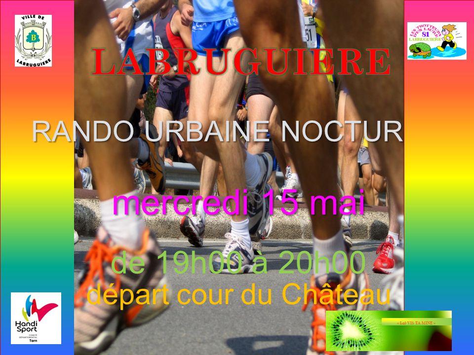RANDO URBAINE NOCTURNE départ cour du Château mercredi 15 mai de 19h00 à 20h00 « Lab VIS TA MINE »