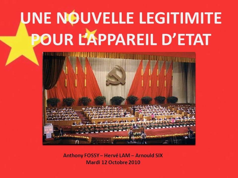 UNE NOUVELLE LEGITIMITE POUR LAPPAREIL DETAT Anthony FOSSY – Hervé LAM – Arnould SIX Mardi 12 Octobre 2010