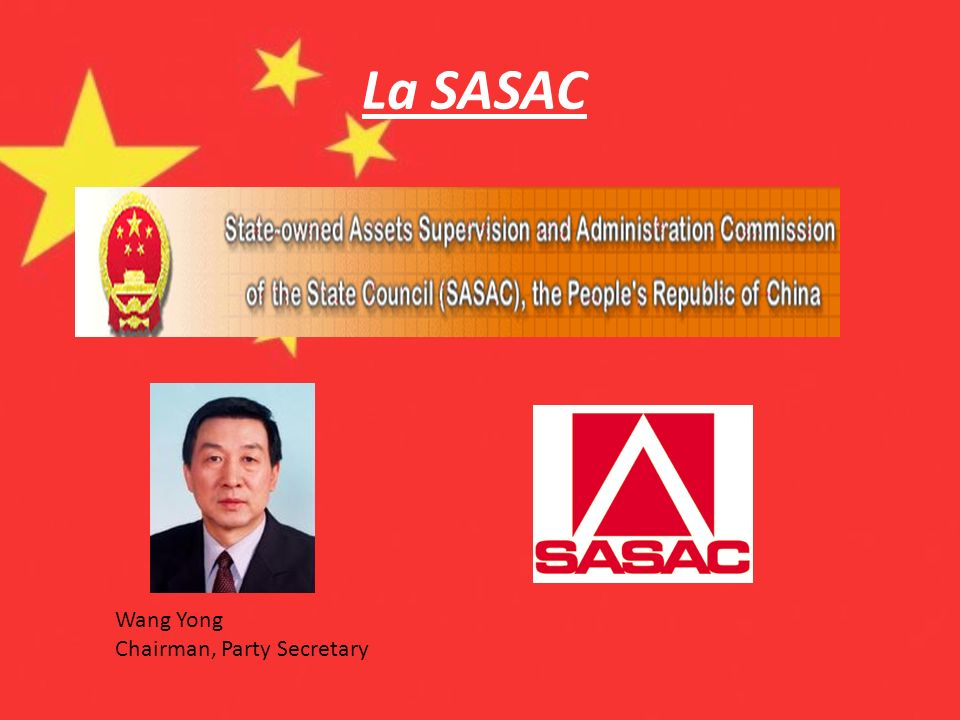 La SASAC Wang Yong Chairman, Party Secretary